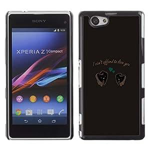 Sony Xperia Z1 Compact / Z1 Mini / D5503 , Radio-Star - Cáscara Funda Case Caso De Plástico (Funny - Can'T Afford Love)