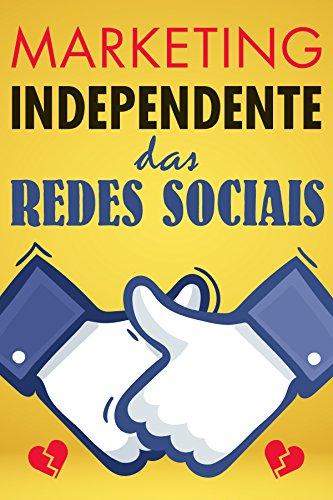 Marketing independente das redes sociais