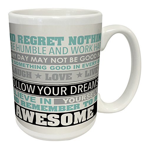 Be Awesome Inspirational Motivational Happiness Quotes Ceramic Gift Coffee (Tea, Cocoa) Mug, 15 Ounce