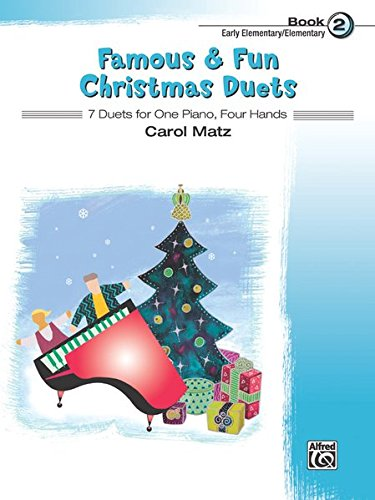 Famous & Fun Christmas Duets, Bk 2: 7 Duets for One Piano, Four Hands