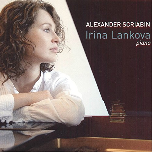 Scriabin: Irina Lankova - Piano