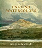 English Watercolors, Graham Reynolds, 0941533433