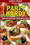 Party Hardy, Justin Bryant, 1481998951