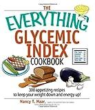 Glycemic Index Cookbook, Nancy T. Maar, 1593375816