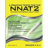 4 Practice Tests for the NNAT2 - Grades 3 & 4 (Level D): FOUR FULL LENGTH Practice Tests for GRADE 3 & GRADE 4 (Practice Tests for the NNAT2 - Grade 3 & Grade 4)