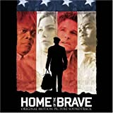 Home of the Brave by HOME OF THE BRAVE / O.S.T. (2006-11-21)