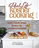 img - for Real Life Kosher Cooking:family-friendly recipes for every day and special occasions. book / textbook / text book
