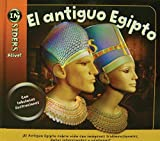 El antiguo Egipto / Acient Egypt (INsiders Alive!) (Spanish Edition)