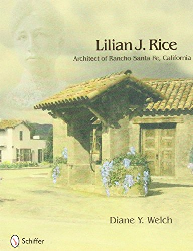 - Lilian J. Rice: Architect of Rancho Santa Fe, California