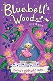 Honey's Midnight Show (Bluebell Woods)