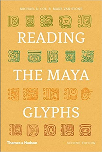 Amazon Reading The Maya Glyphs Second Edition 9780500285534