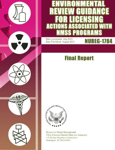 Read Online Environmental Review Guidance for Licensing Actions Associated with NMSS Programs: Final Report PDF