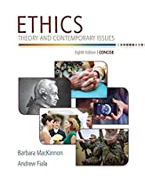 Ethics: Theory and Contemporary Issues, Concise Edition