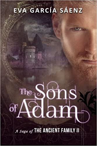 The Sons of Adam: Volume 2 A Saga of the Ancient Family: Amazon.es: Eva Garcia Saenz: Libros en idiomas extranjeros