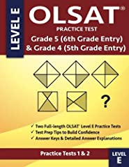 This book contains two full-length OLSAT® Grade 4 and Grade 5 Level E practice tests, which provide gifted and talented OLSAT test preparation. The OLSAT Level E practice test is for: 4th grade students applying for entry into Gifted and Tale...