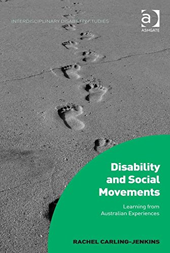Disability and Social Movements: Learning from Australian Experiences (Interdisciplinary Disability Studies) Pdf
