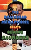The Braindead Megaphone, George Saunders, 159448256X