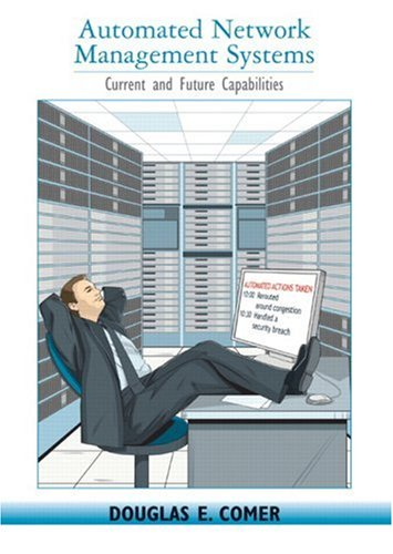 Automated Network Management Systems: Current and Future Capabilities