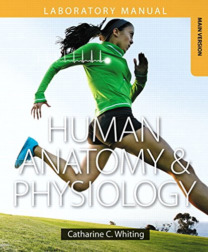 Human Anatomy & Physiology Laboratory Manual: Making Connections, Main Version