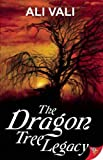 The Dragon Tree Legacy, Ali Vali, 1602827656