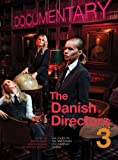 The Danish Directors 3 : Dialogues on the New Danish Documentary Cinema, , 1783200413