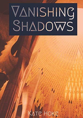 Vanishing Shadows