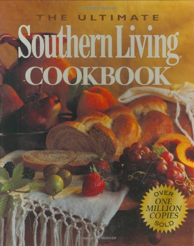 (The Ultimate Southern Living Cookbook)
