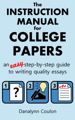 Thesis Statement Examples For Narrative Essays The Instruction Manual For College Papers An Easy Stepbystep Guide To Essay Samples For High School also Essays About Health Amazoncom The Instruction Manual For College Papers An Easy Step  Health Issues Essay