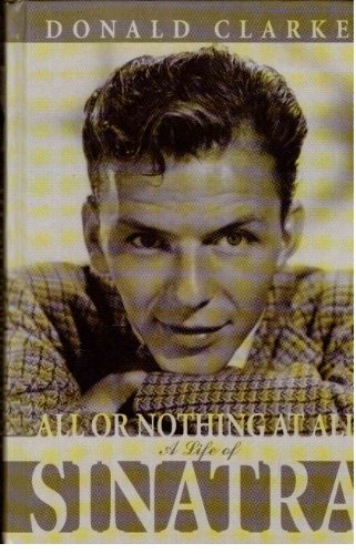 All or Nothing at All: A Life of Frank Sinatra (Windsor Selections)