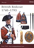 British Redcoat 1740-93, Stuart Reid, 1855325543