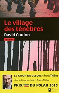 Le village des ténèbres, Coulon, David