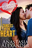 Tangles of the Heart (Millionaire Romance Book 2)