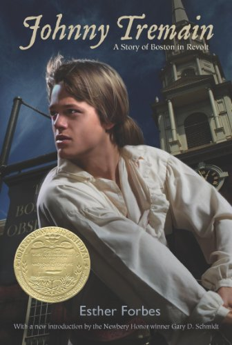 Johnny Tremain (Five Significant Events Of The Revolutionary War)