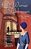 A Woman Unknown: Number 4 in series (Kate Shackleton Mysteries)