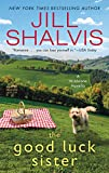 The Good Luck Sister: A Wildstone Novella by  Jill Shalvis in stock, buy online here