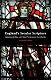 Secularizing Scripture : Protestantism, Englishness and Literature, Carruthers and Carruthers, Jo, 0826439136