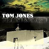 Praise & Blame by Tom Jones (2010-07-27)