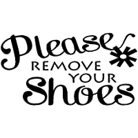 """byyoursidedecal Please Remove Your Shoes Vinyl Wall Decal,Art Quotes Inspirational Sayings 12"""" high x 22.5"""" Wide"""