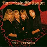 No Surrender by Lars Eric Mattsson (2001-08-21)