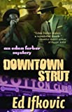 Downtown Strut, Ed Ifkovic, 1464201560