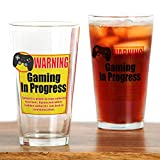 CafePress - Gaming In Progress - Pint Glass, 16 oz. Drinking Glass