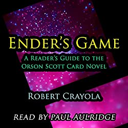 Ender's Game: A Reader's Guide to the Orson Scott Card Novel