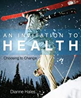 An Invitation to Health: Choosing to Change, 14th Edition Front Cover