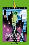 El asesinato de la profesora de lengua (Literatura Infantil (6-11 Años) - El Duende Verde nº 152)