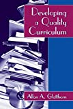 Developing a Quality Curriculum