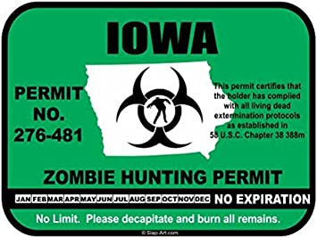 Iowa Zombie Hunting Permit Bumper Sticker