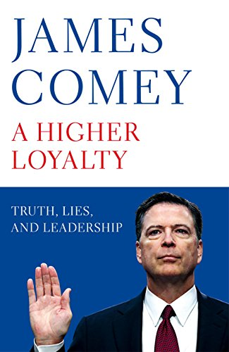 A higher loyalty truth lies and leadership english edition a higher loyalty truth lies and leadership english edition ebook james comey amazon loja kindle fandeluxe Choice Image