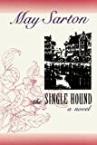 Single Hound, May Sarton, 0393307859