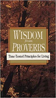 Book WISDOM FROM PROVERBS: Time-Tested Principles for Living (Pocketpac Series)