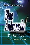 Blue Andromeda: Science Fiction Skullduggery.